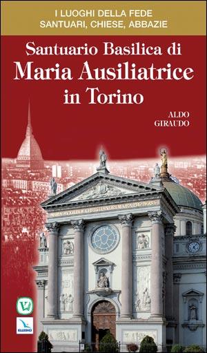 Santuario Basilica di Maria Ausiliatrice in Torino