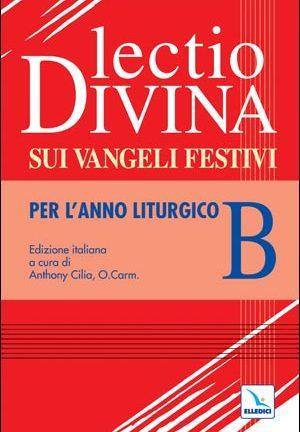 Lectio divina sui Vangeli festivi