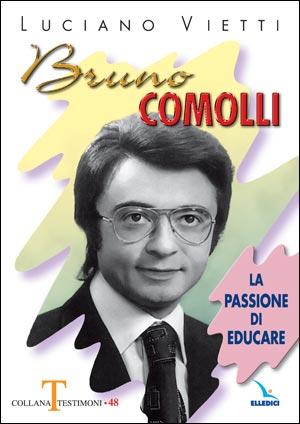 Bruno Comolli. La passione di educare