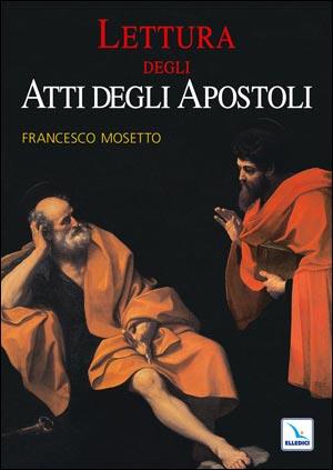 Lettura degli Atti degli Apostoli