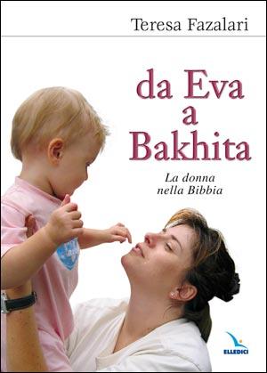 Da Eva a Bakhita