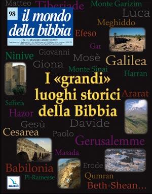 """I """"""""Grandi"""""""" luoghi storici della Bibbia"""