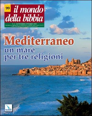Mediterraneo: un mare per tre religioni