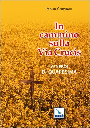 In cammino sulla Via Crucis