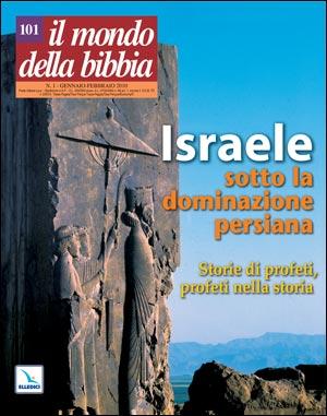 Israele sotto la dominazione persiana - Storie di profeti, profeti nella storia