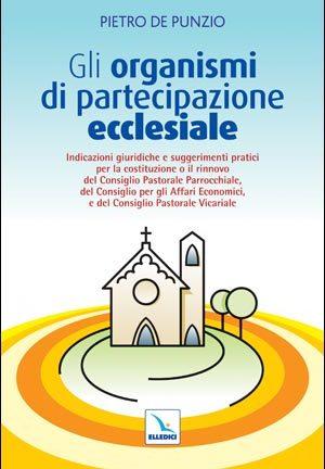 Gli Organismi di partecipazione ecclesiale