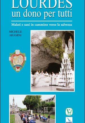 Lourdes un dono per tutti