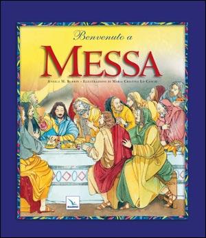 Benvenuto a Messa