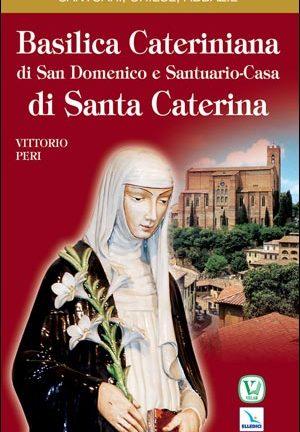 Basilica Cateriniana di San Domenico e Santuario-Casa di Santa Caterina
