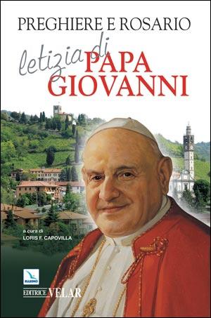 Preghiere e Rosario letizia di Papa Giovanni