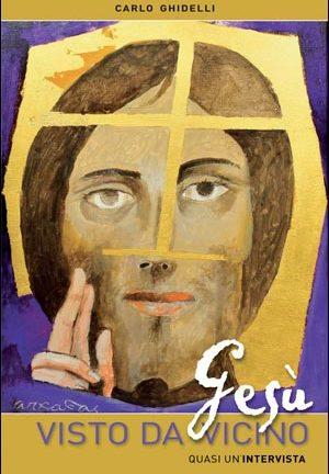 Gesù visto da vicino