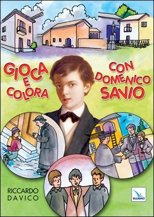 Gioca e colora con Domenico Savio