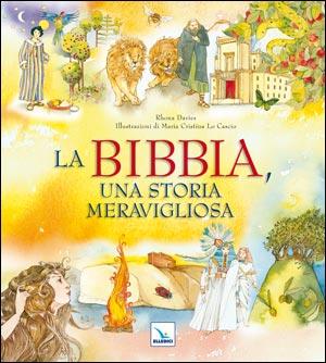 La Bibbia, una storia meravigliosa