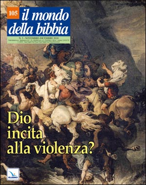 Dio incita alla violenza?