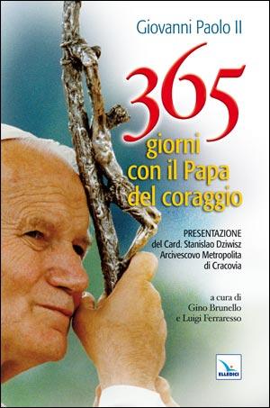 365 giorni con il Papa del coraggio