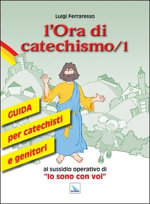 Ora di catechismo (L')