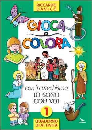 """Gioca e colora con il catechismo """"""""Io sono con voi"""""""""""