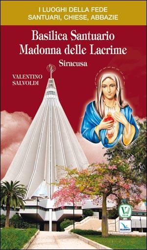 Basilica Santuario Madonna delle Lacrime