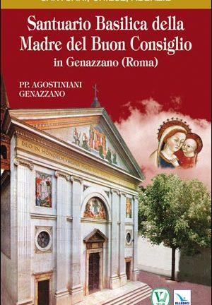 Santuario Basilica della Madre del Buon Consiglio in Genazzano (Roma)