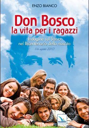 Don Bosco la vita per i ragazzi