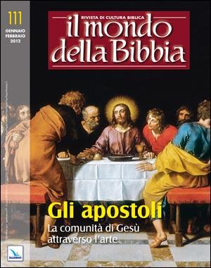 Gli Apostoli. La comunità di Gesù attraverso l'arte