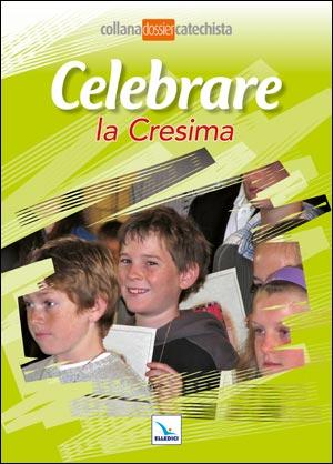Celebrare la Cresima