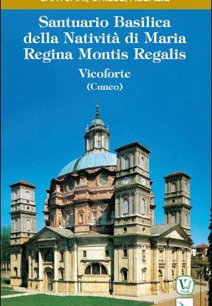 Santuario Basilica della Natività di Maria Regina Montis Regalis-Vicoforte (Cuneo)