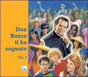 Don Bosco ti ha sognato
