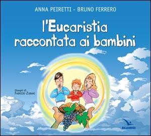 L' Eucaristia raccontata ai bambini