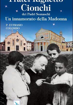 Fratel Righetto Cionchi dei Padri Somaschi