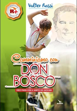 Camminiamo con Don Bosco