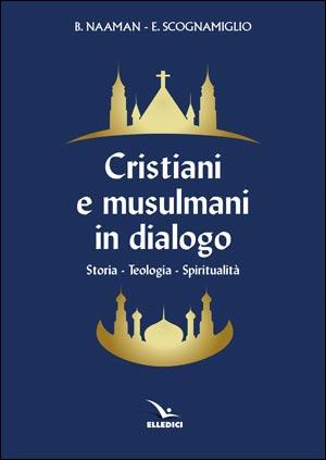 Cristiani e musulmani in dialogo