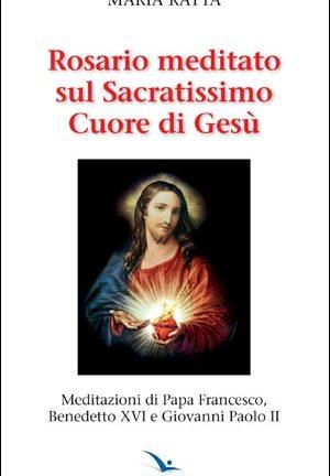 Rosario meditato sul Sacratissimo Cuore di Gesù