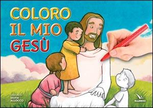 Coloro il mio Gesù