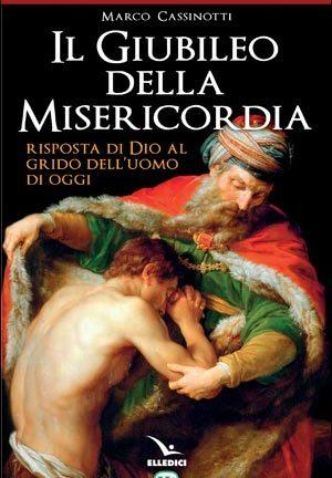 Il Giubileo della misericordia