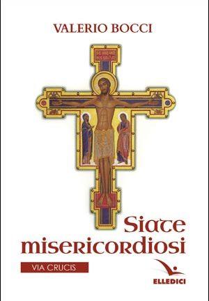 Siate misericordiosi