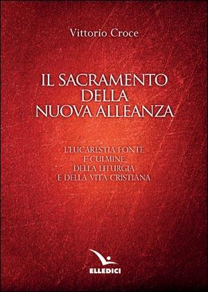 Il sacramento della nuova alleanza