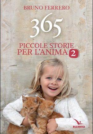 365 piccole storie per l'anima 2