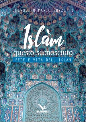 Islàm questo sconosciuto