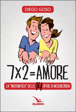 7 x 2 = Amore