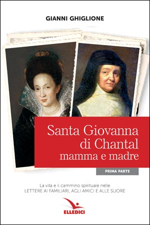 Santa Giovanna di Chantal mamma e madre