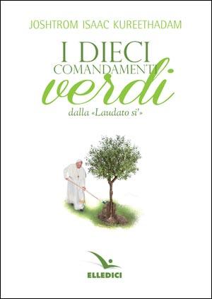 """i dieci comandamenti verdi della """"Laudato si'"""""""