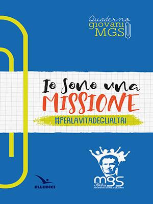 Io sono una missione #perlavitadeglialtri