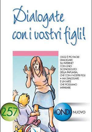 Dialogate con i vostri figli!