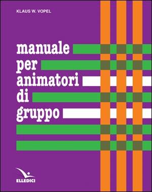 Manuale per animatori di gruppo