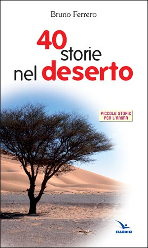 Quaranta storie nel deserto
