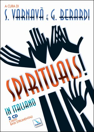 Spirituals! In italiano. Vol.1: 2 Cd audio con partitura