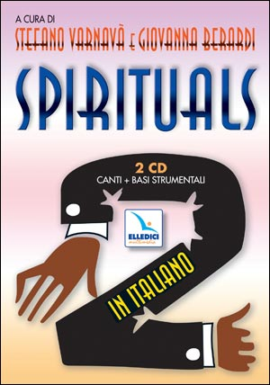 Spirituals. In italiano. Vol. 2: 2 Cd audio