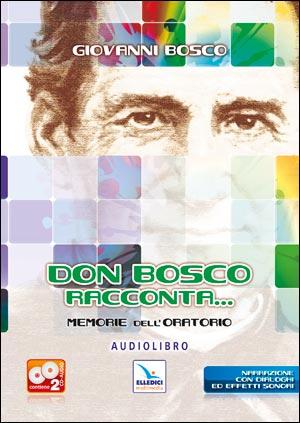 Don Bosco racconta... Audiolibro