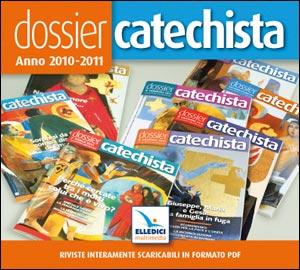 Dossier catechista. Anno 2010-2011. Cd-rom
